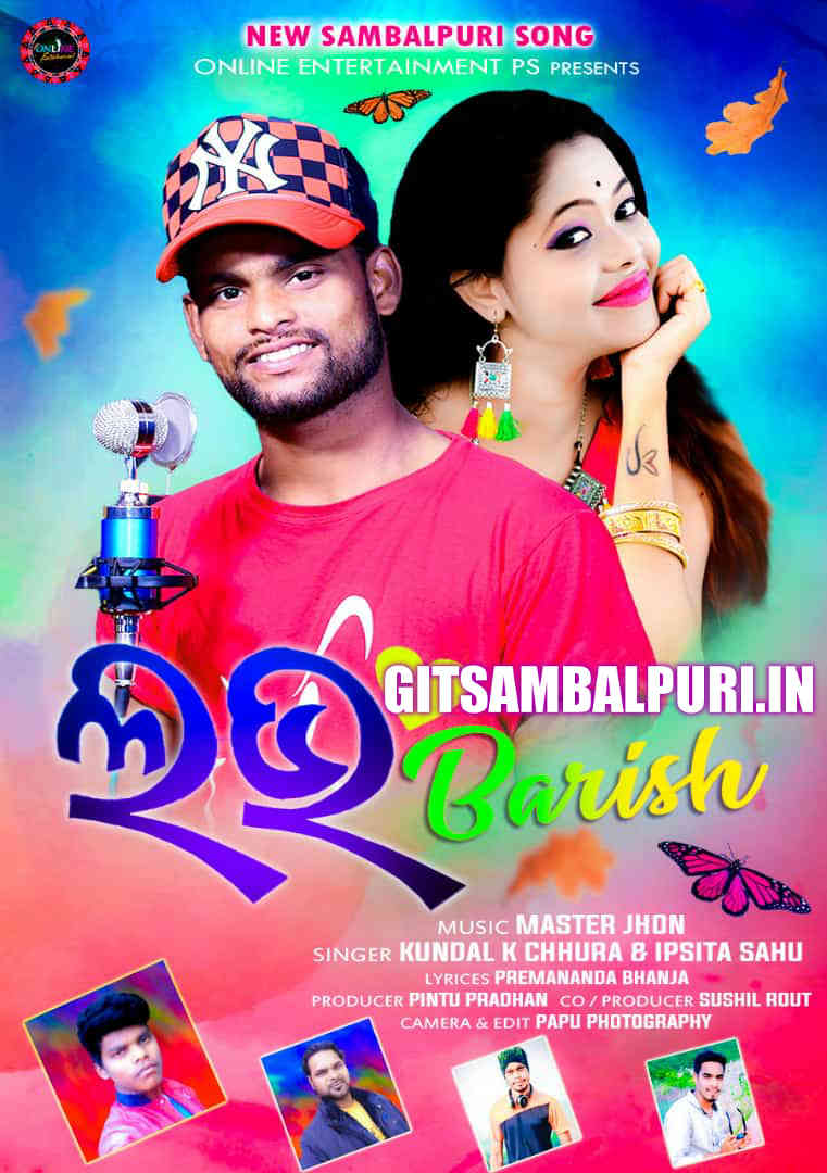 Love Barish (Kundal K Chhura & Ipsita Sahu) - GitSambalpuri.In.mp3